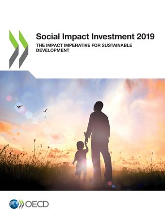 Social Impact Investment - The Impact Imperative for Sustainable Development