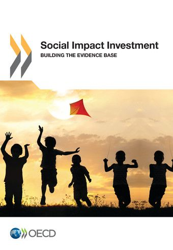Social Impact Investment - Building the Evidence Base