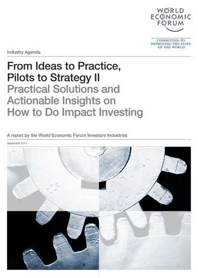 World Economic Forum - From Ideas to Practice, Pilots to Strategy II