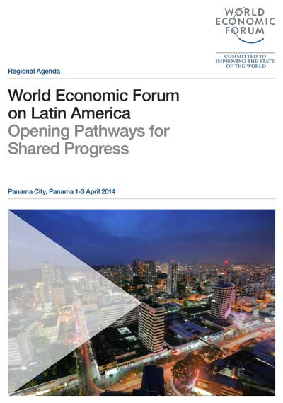 World Economic Forumon Latin AmericaOpening Pathways for Shared Progress